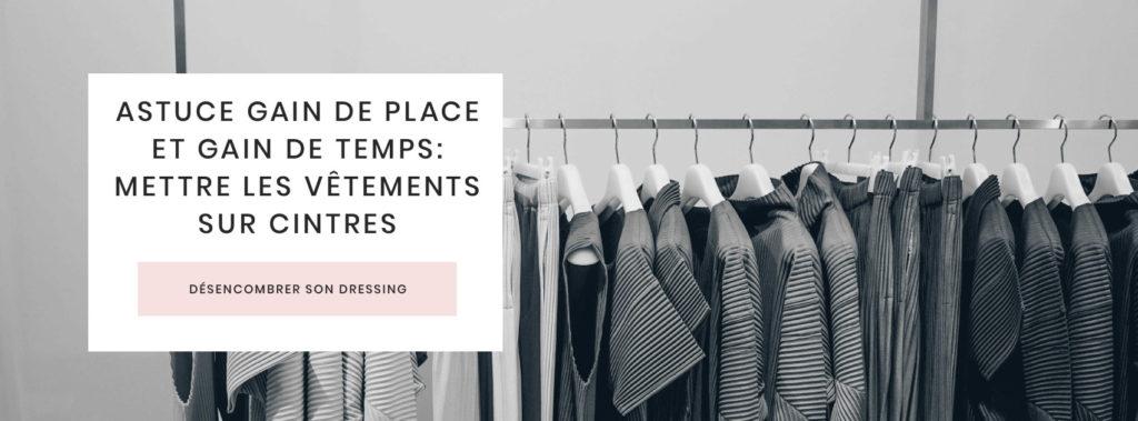 astuce-rangement-dressing-gain-de-place-gain-temps-mettre-vetements-cintres