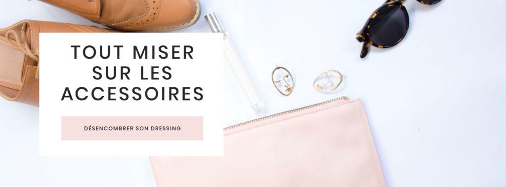 desencombrer-dressing-miser-sur-accessoires