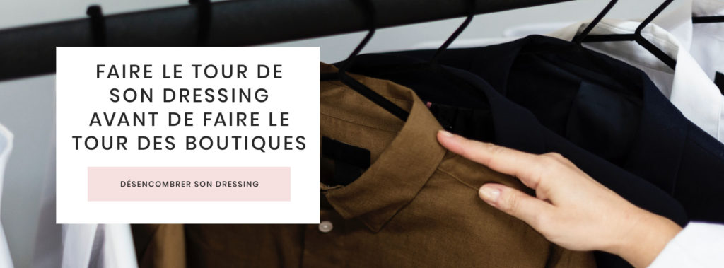desencombrer-dressing-technique-faire-tour-penderie-avant-magasiner-boutiques