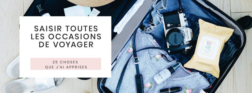 25-choses-que-jai-appris-en-25-ans-saisir-toutes-occasions-voyager
