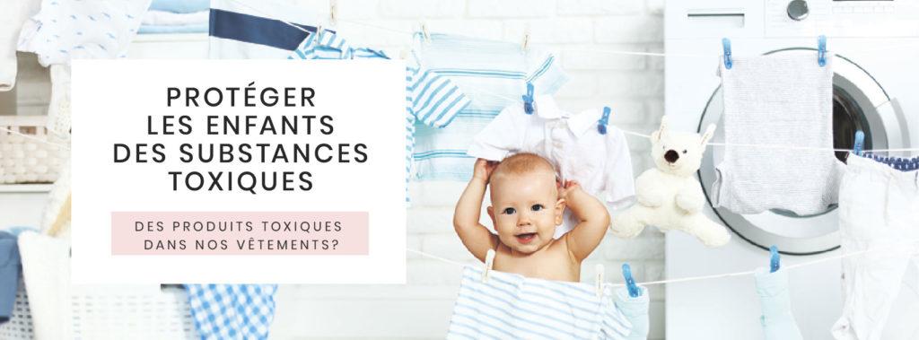 des-produits-toxiques-dans-nos-vetements-Proteger-les-enfants-des-substances-toxiques-
