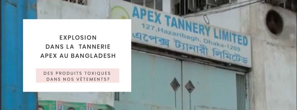 des-produits-toxiques-dans-nos-vetements-explosion-tannerie-cuir-apex-bangladesh