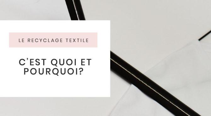 mode-ethique-durable-le-recyclage-textile-cest-quoi-et-pourquoi