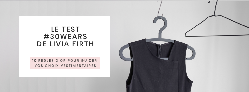 #30wears-Livia-Firth-regles-dor-pour-choix-vestimentaires-ethique-durable