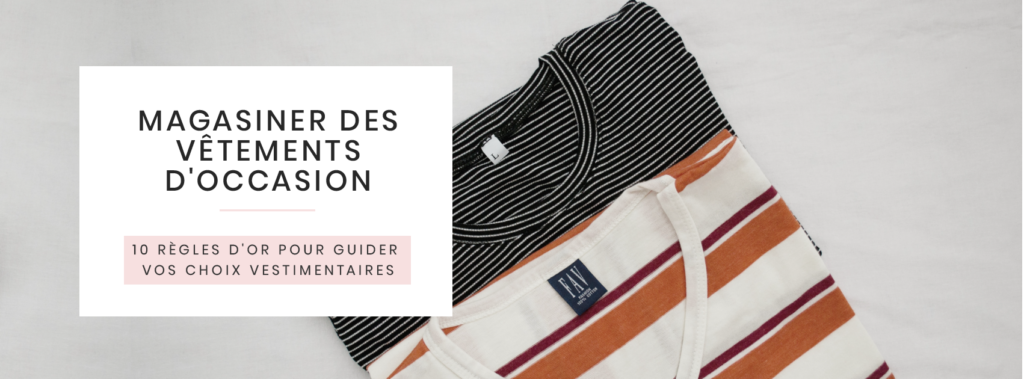 Magasiner-vetements-occasion-seconde-main-regles-dor-pour-choix-vestimentaires-ethique-durable