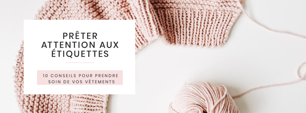 attention-aux-etiquettes--conseils-prendre-soin-garde-robe-vetement-no-poo-denim-durable-fast-fashion-slow-ecolo