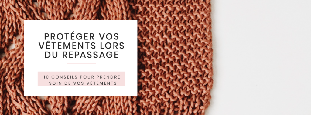 proteger-vetements-stockage--conseils-prendre-soin-garde-robe-vetement-no-poo-denim-durable-fast-fashion-slow-ecolo